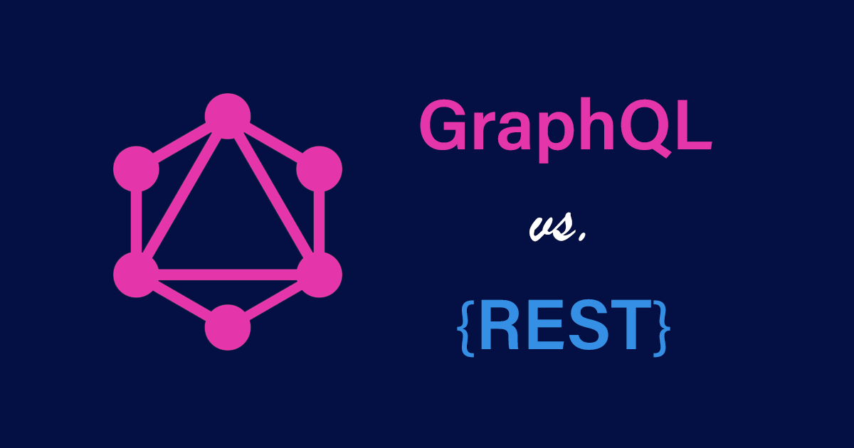 GraphQL Vs REST. Which one is better?
