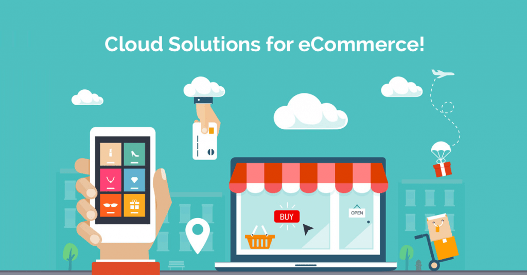 Mobile app development technologies - Cloud solutions to Ecommerce