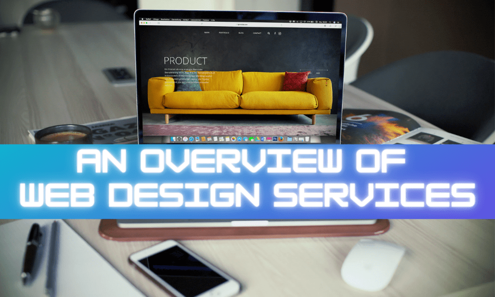 Web Design Services: How To Choose the Best One?